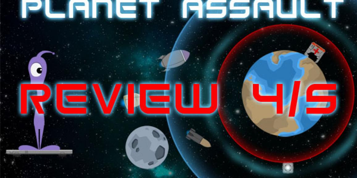 Planet Assault Review, 4/5