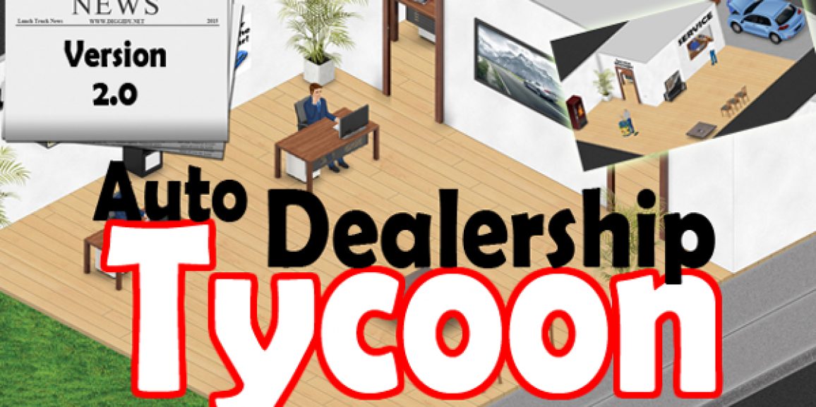 Auto Dealership Tycoon Version 2.0
