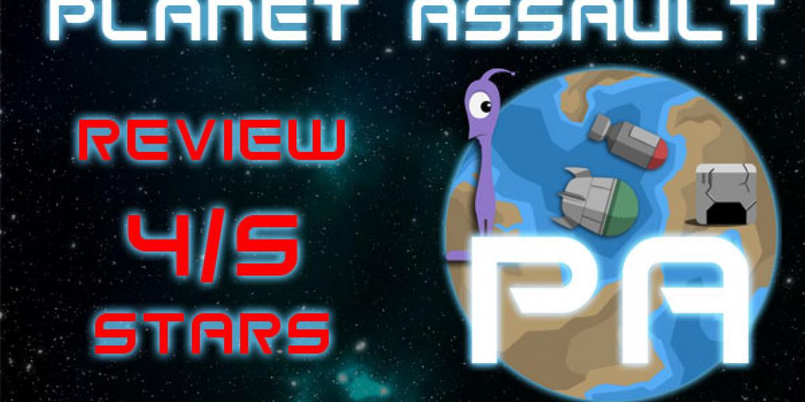 Planet Assault Review, 4/5 Stars
