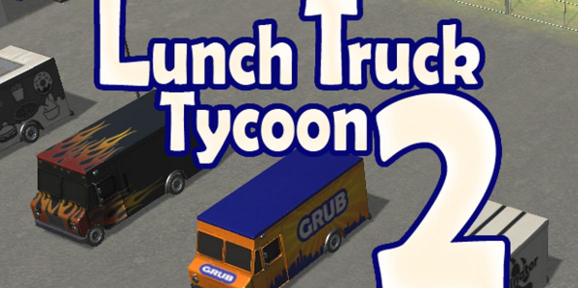 Lunch Truck Tycoon 2 Updated Release Dates
